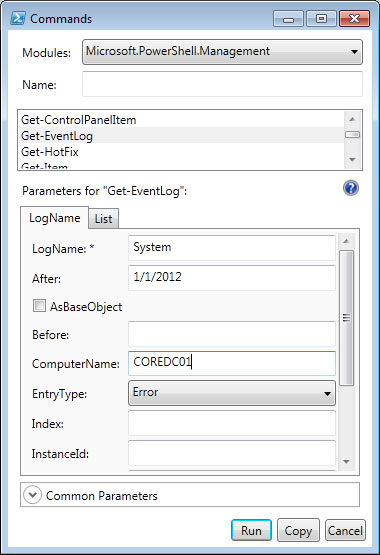 You can choose or type the parameter values you want, such as I'm doing here for Get-Eventlog.